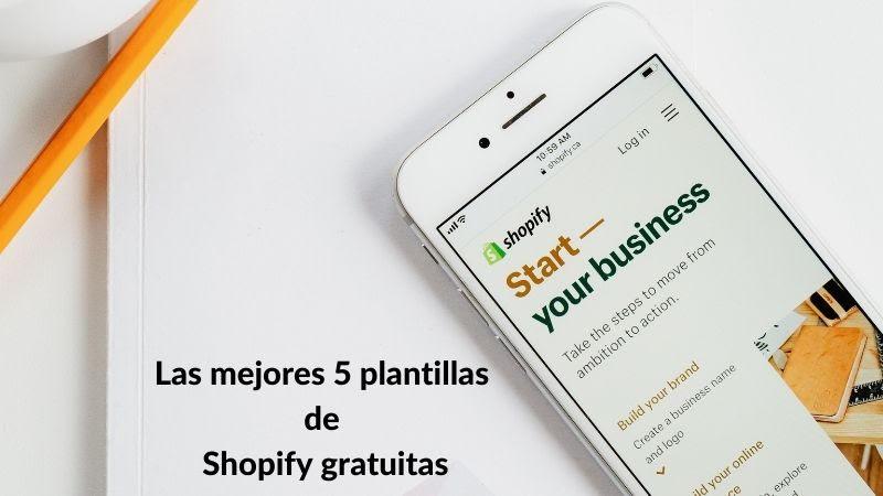 Las mejores cinco plantillas de shopify gratuitas