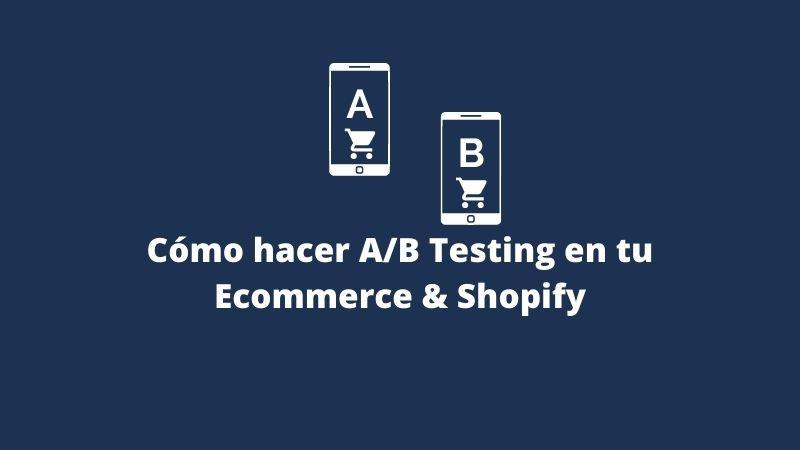 como desarrollar test ab tienda online