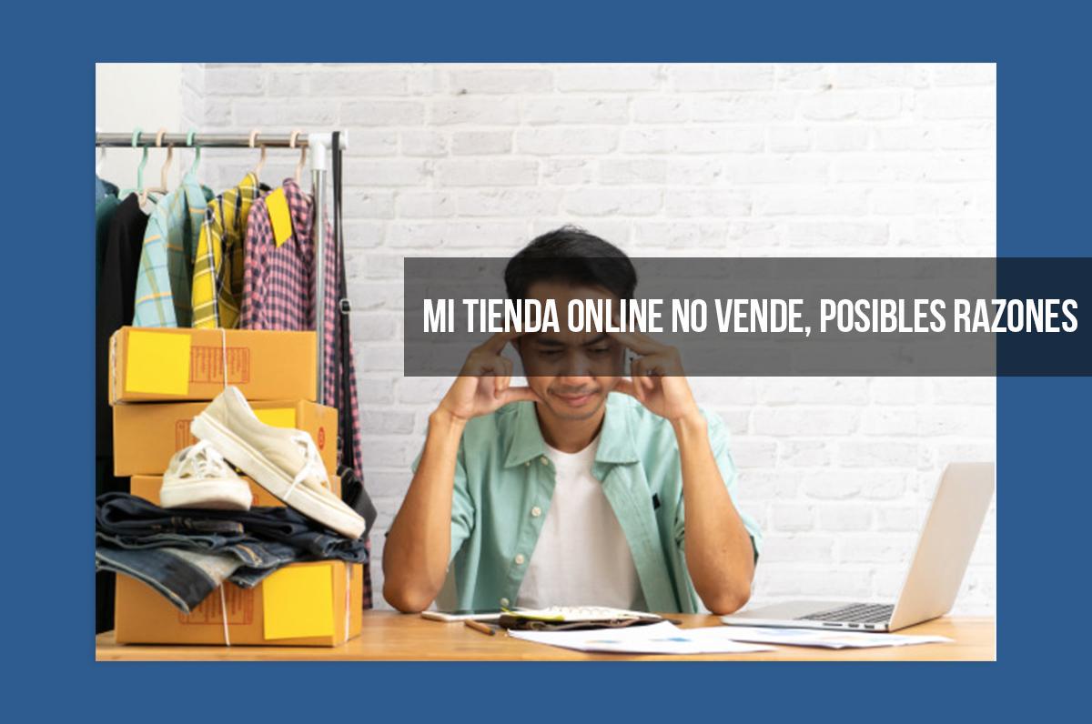 No Vendo Nada en Mi Tienda Online: ¿Qué Puedo Hacer?