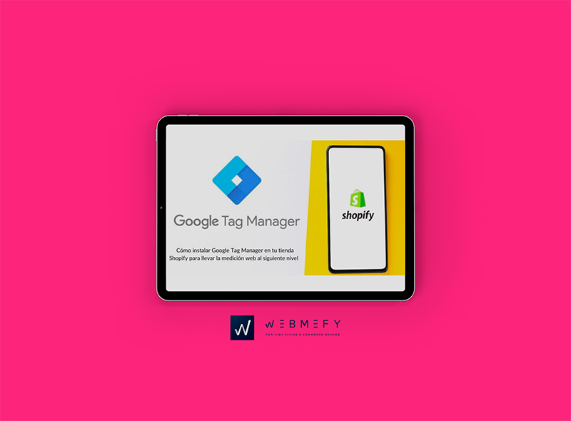 Instalar Google Tag Manager en Shopify