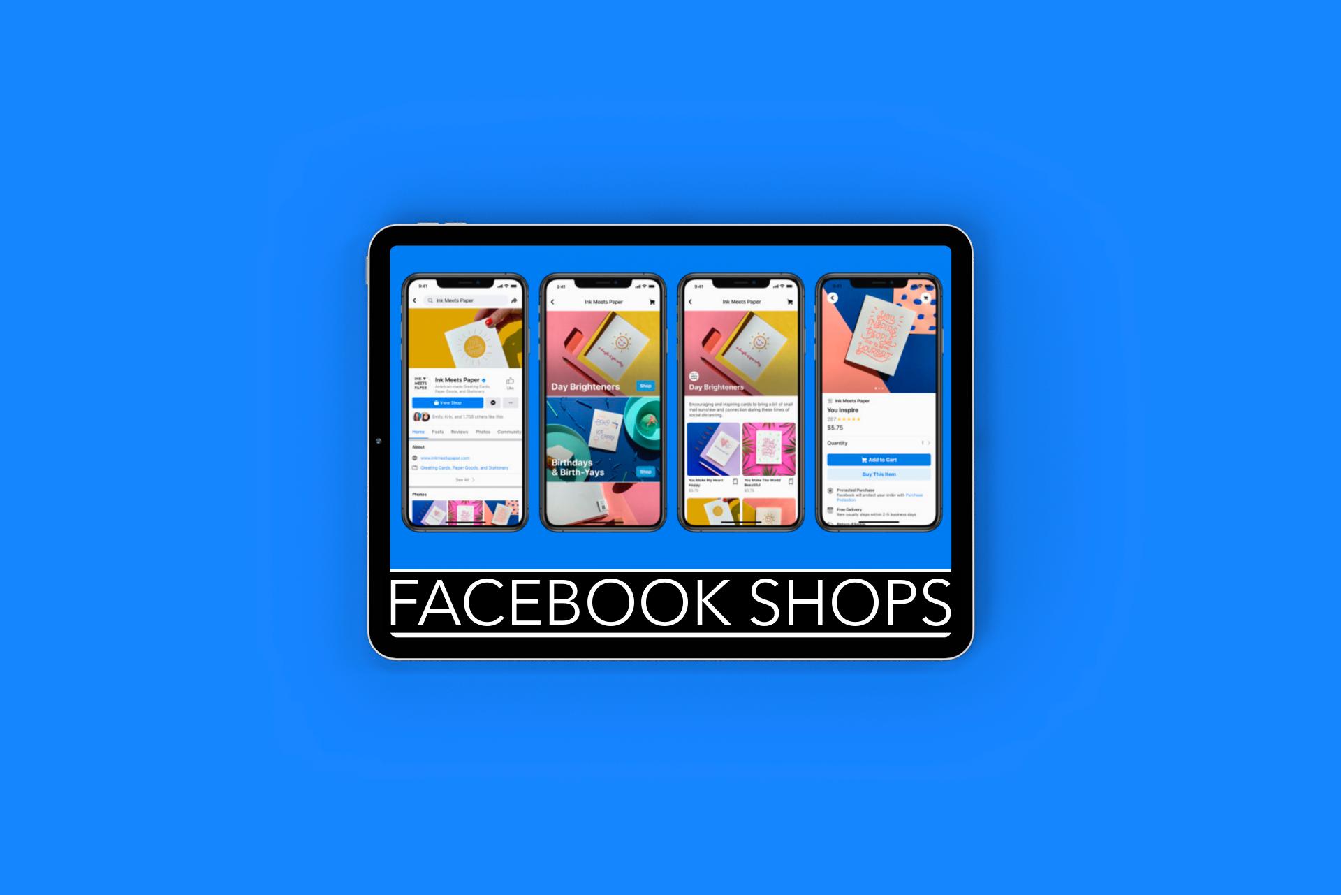 Facebook Shops: el e-Commerce de las redes sociales