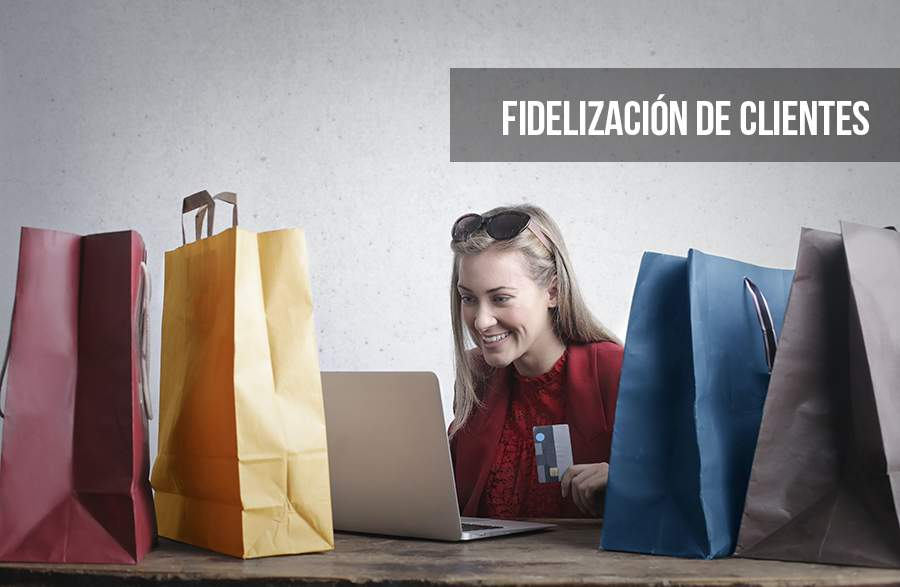 Cómo mejorar la fidelización de clientes en tu tienda online